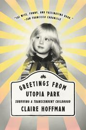 Cover Greetings from Utopia Park oleh Claire Hoffman