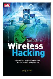 Buku Sakti Wireless Hacking by Efvy Zam Cover