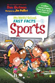 My Weird School Fast Facts: Sports by Dan Gutman Cover