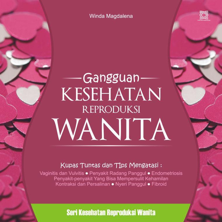 Gangguan Kesehatan Reproduksi Wanita Book By Winda Magdalena