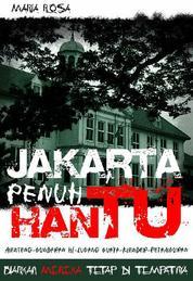 Jakarta Penuh Hantu 1 by Maria Rosa Cover