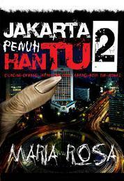 Jakarta Penuh Hantu 2 by Maria Rosa Cover