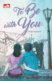 Cover To Be with You oleh Indah Hanaco
