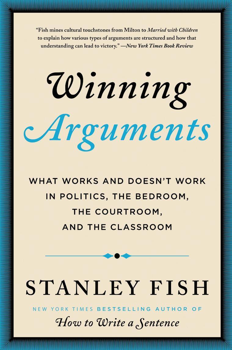 Winning Arguments by Stanley Fish Digital Book