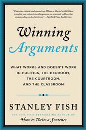 Winning Arguments by Stanley Fish Cover