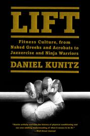 Lift by Daniel Kunitz Cover