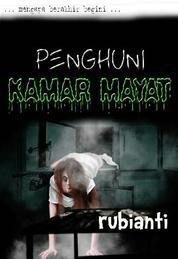 Cover Penghuni Kamar Mayat oleh