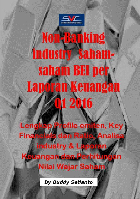 Buku Digital Non-Banking Industry Saham-Saham BEI per Laporan Keuangan Q1 2016 oleh Buddy Setianto