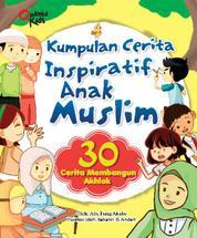 Cover Kumpulan Cerita Inspiratif Anak Muslim oleh Chris Oetoyo