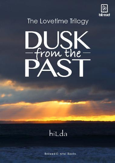 Dusk From The Past by Hilda Tjahja Digital Book