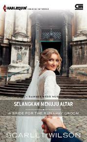 A Bride for the Runaway Groom - Selangkah Menuju Altar by Scarlet Wilson Cover