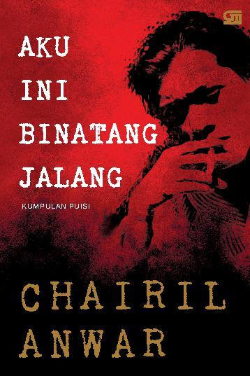 Buku Digital Aku ini Binatang Jalang oleh Chairil Anwar