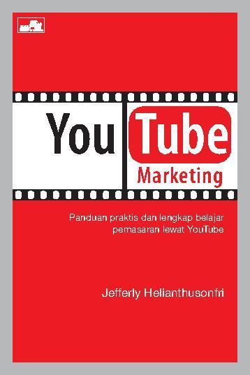 Buku Digital YouTube Marketing oleh Jefferly Helianthusonfri