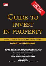 Cover Guide to Invest in Property oleh