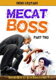Cover Mecat Boss Part 2 oleh Dewi Lestari