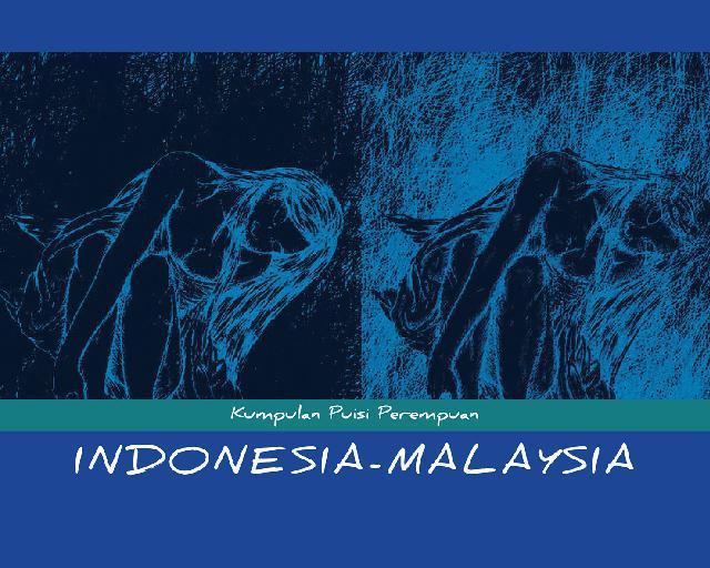 Buku Digital Kumpulan Puisi Perempuan Indonesia-Malaysia oleh Siti Zaleha M.Hashim, dkk