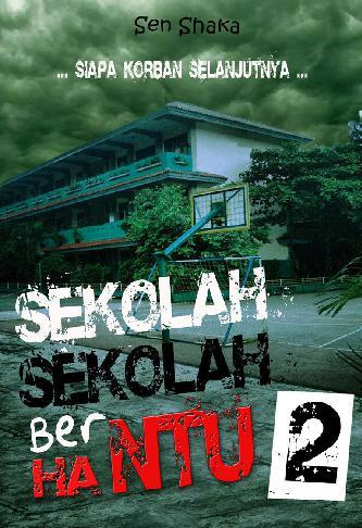 Buku Digital Sekolah Sekolah Berhantu - Bagian Kedua oleh Sen Shaka