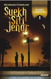 Cover Syekh Siti Jenar : Makrifat Kasunyatan 1 oleh Achmad Chodjim
