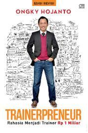 Cover Trainerpreneur - Edisi Revisi oleh Ongky Hojanto