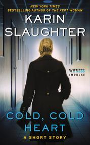 Cold, Cold Heart by Karin Slaughter Cover