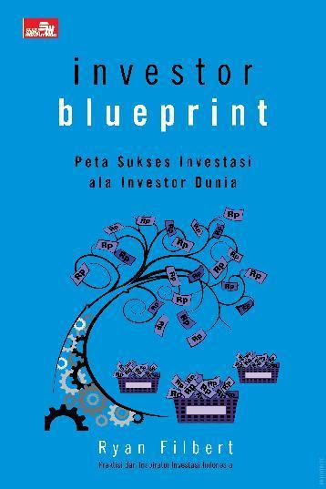 Buku Digital Investor Blueprint oleh Ryan Filbert Wijaya, S.Sn, ME.