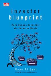 Cover Investor Blueprint oleh Ryan Filbert Wijaya, S.Sn, ME.