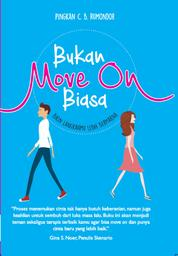 Cover Bukan Move On Biasa oleh Pingkan C. B. Rumondor