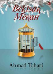 Cover Bekisar Merah oleh Ahmad Tohari