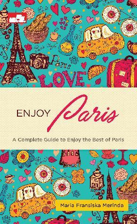 Enjoy Paris By Maria Fransiska Merinda Digital Book