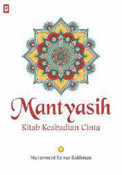 Mantyasih: Kitab Keabadian Cinta by Muhammad Zainur Rakhman Cover