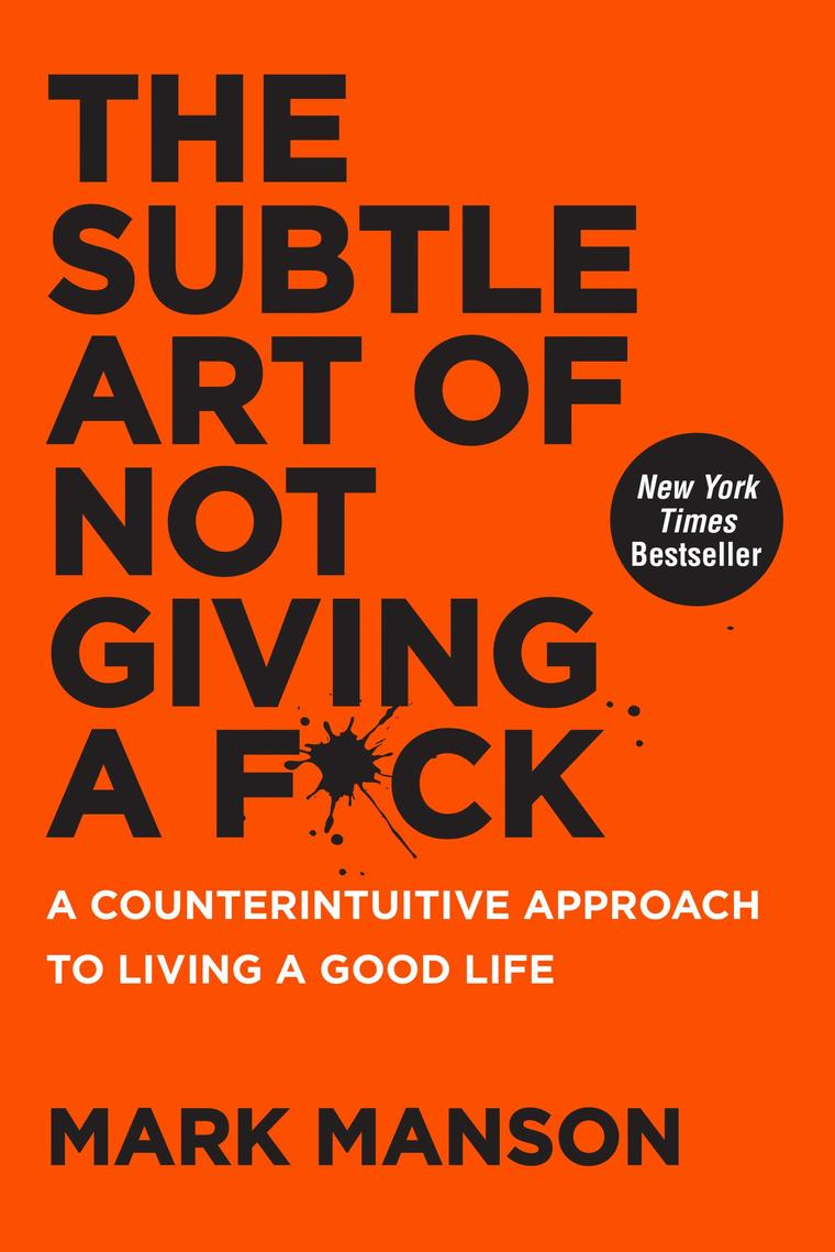 The Subtle Art of Not Giving a F*ck by Mark Manson Digital Book