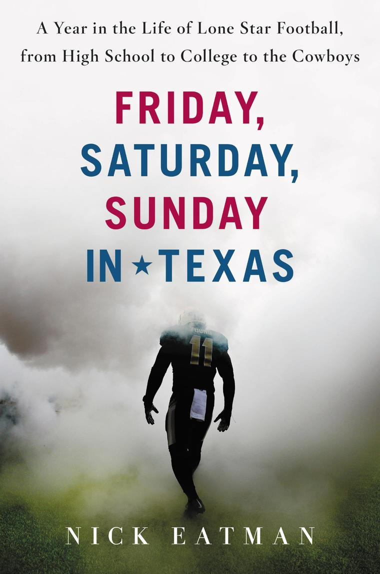 Buku Digital Friday, Saturday, Sunday in Texas oleh Nick Eatman