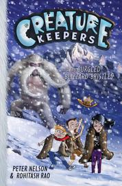 Creature Keepers and the Burgled Blizzard-Bristles by Peter Nelson Cover