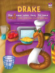 Cover Drake, Ular yang Suka Membuat Kue oleh
