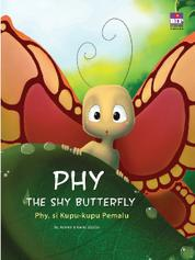 Cover Phy, Si Kupu-kupu Pemalu oleh