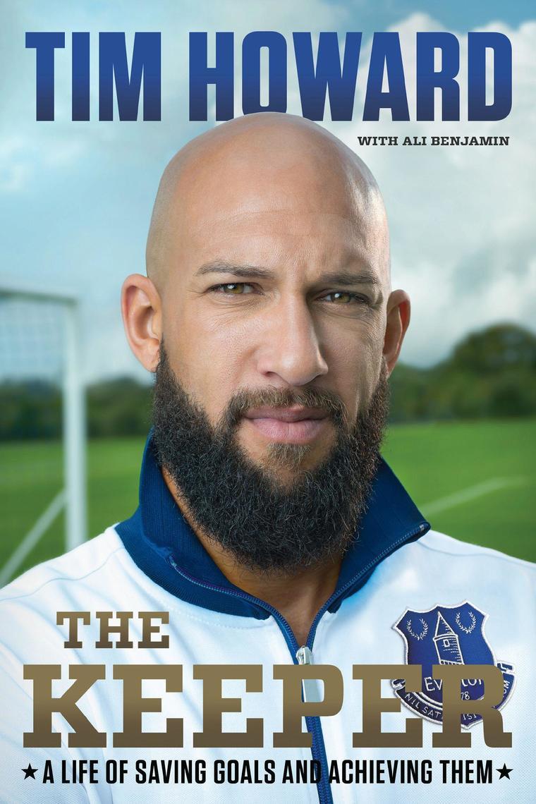 The Keeper by Tim Howard Digital Book