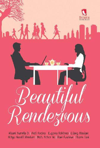 Beautiful Rendezvous by Altami Nurila D, dkk Digital Book