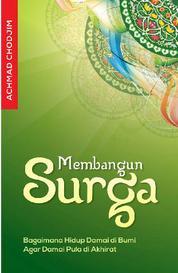Cover Membangun Surga oleh Achmad Chodjim