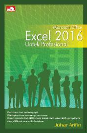 Cover Microsoft Office Excel 2016 untuk Profesional oleh Johar Arifin