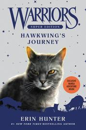Warriors Super Edition: Hawkwing's Journey by Erin Hunter Cover