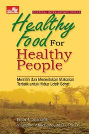 Healthy Food for Healthy People by Peter C. Kurniali Cover