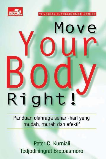 Buku Digital Move Your Body Right oleh Peter C. Kurniali