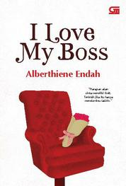 I Love My Boss by Alberthiene Endah Cover