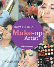Cover How to be a Make-Up Artist oleh