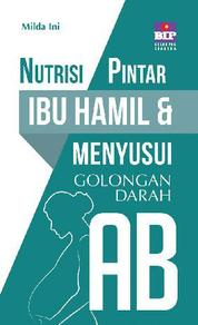Nutrisi Pintar Ibu Hamil & Menyusui Golongan Darah AB by Cover