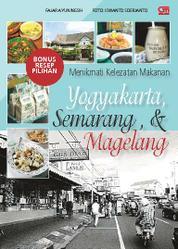 Menikmati Kelezatan Makanan Yogyakarta, Semarang, & Magelang by Fajar Ayuningsih Cover