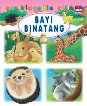 Cover Ensiklopedia Cilik : Bayi Binatang oleh Groupe Fleurus