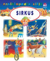 Ensiklopedia Cilik : Sirkus by Cover
