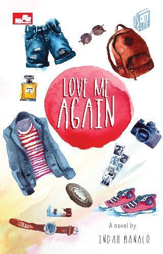 Buku Digital City Lite: Love Me Again oleh Indah Hanaco