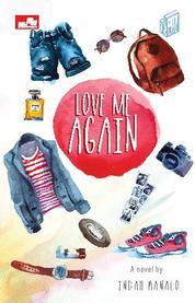 Cover City Lite: Love Me Again oleh Indah Hanaco